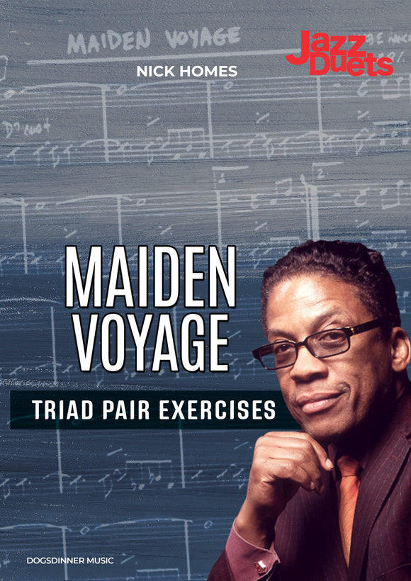 Maiden Voyage-Triad Pairs Exercises
