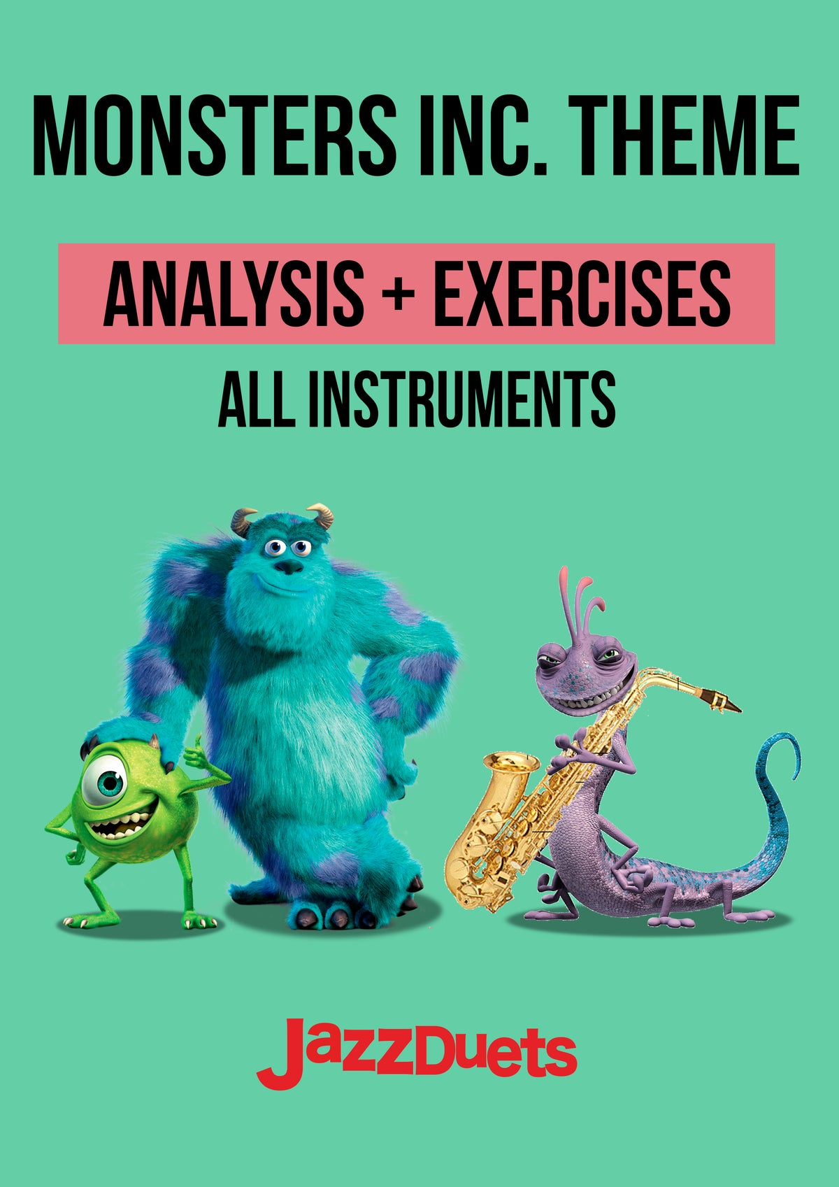 Monsters Inc- Jazz analysis/exercises Jazz duets