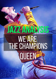 we are the champions analysis -jazzduets