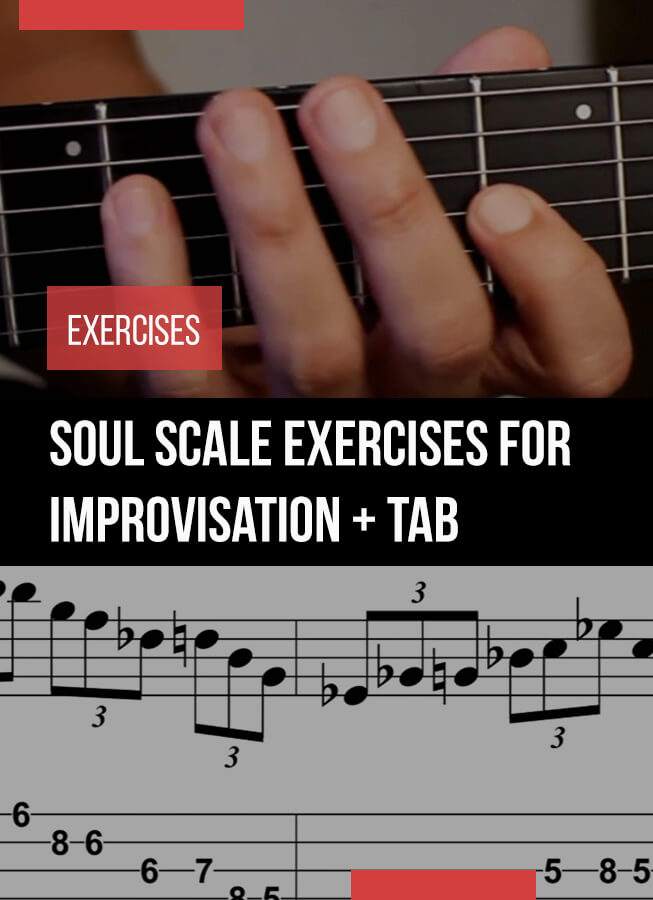 Soul scale exercises for Improvisation Guitar