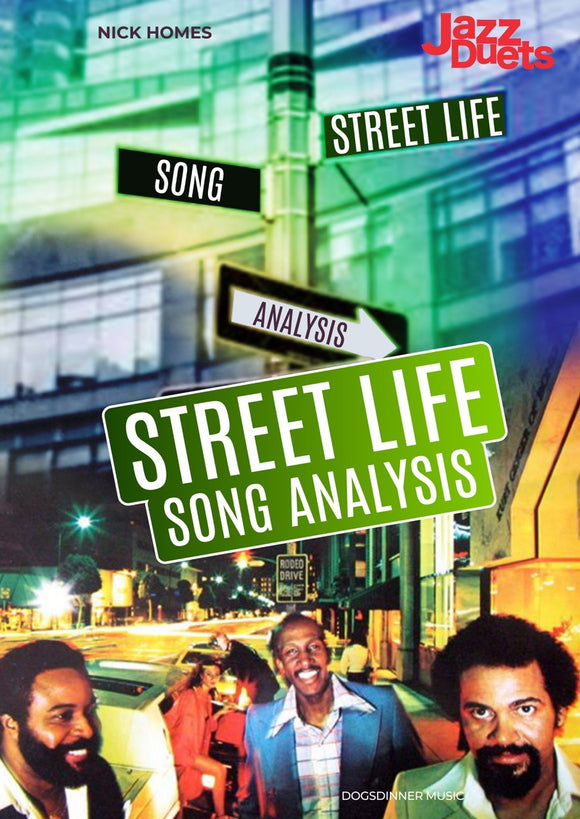 Streetlife Song Analysis -jazzduets