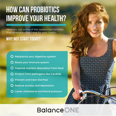 Balance One probiotics can improve your gut health, digestion, immunity, energy levels