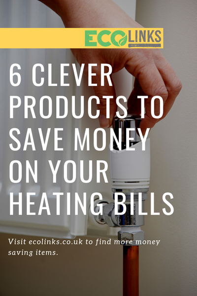 6 clever ways to save money on your heating bills