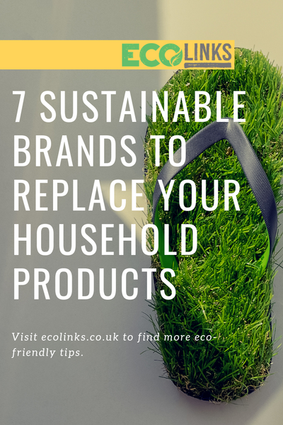 7 Sustainable Brands to Replace your Household Products