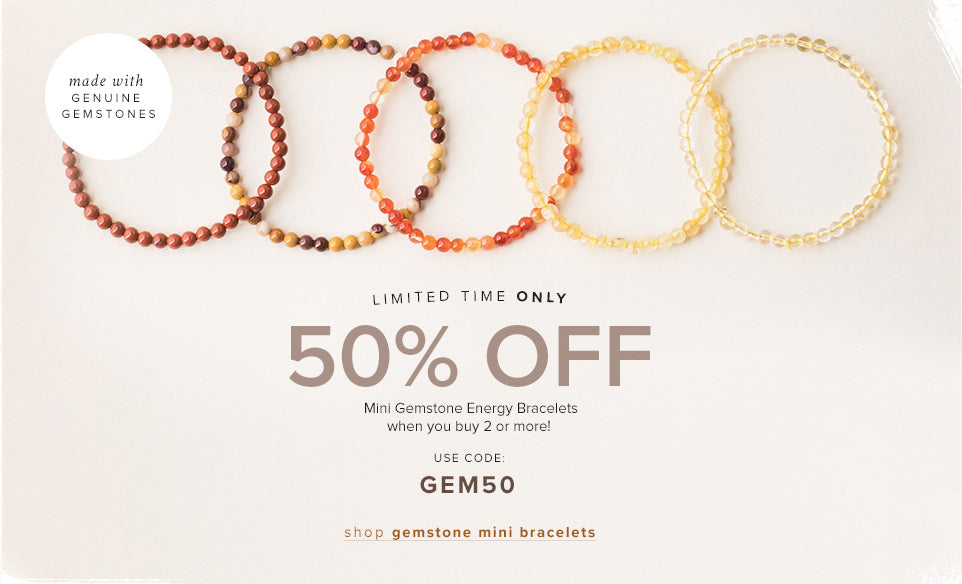 Get 50% Off Mini Gemstone Energy Bracelets when you buy 2 or more! with code GEM50