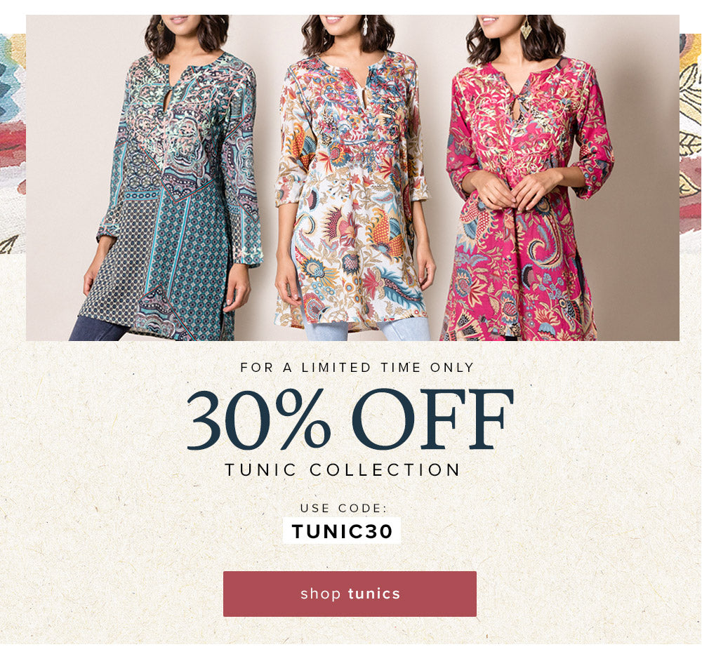 Limited time only - 30% OFF Tunic Collection with code TUNIC30