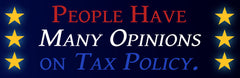 """Tax Policy"" bumper sticker"