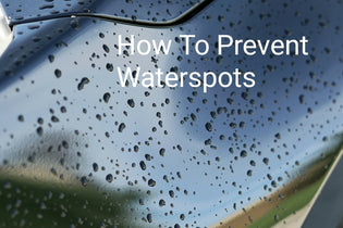 How to Prevent Waterspots