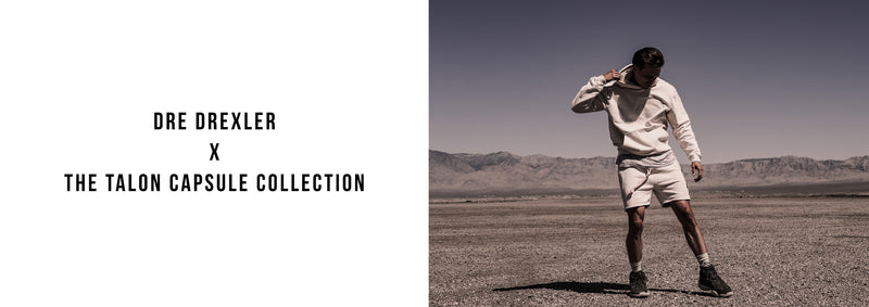 Dre Drexler X The Talon Collection