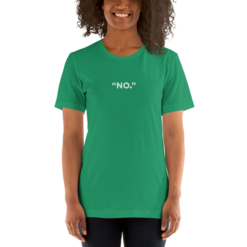 "Kale'a says ""No!"" Unisex"