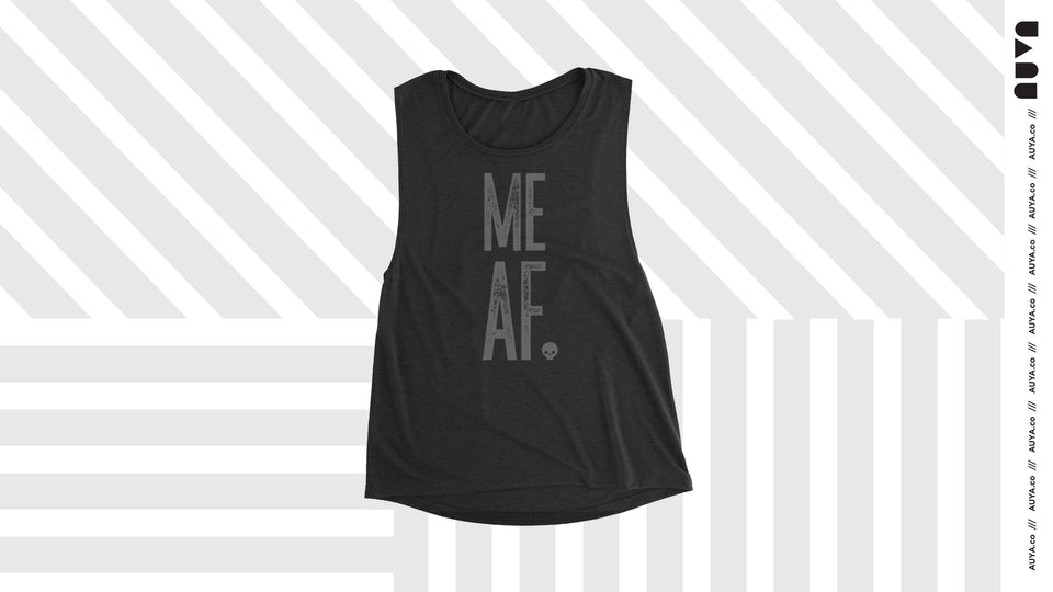 Me AF Muscle Tank by Auya Co.