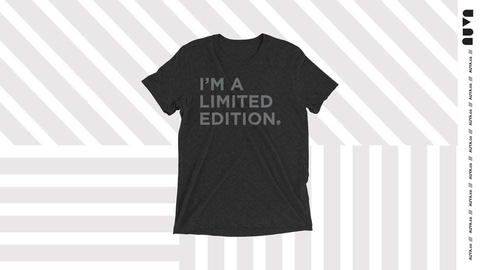 I'm a Limited Edition Unisex T-shirt by Auya Co.