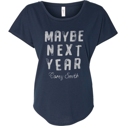 Maybe Next Year Tee