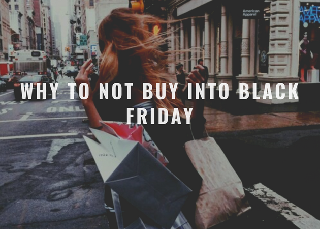 Why to Not Buy into Black Friday
