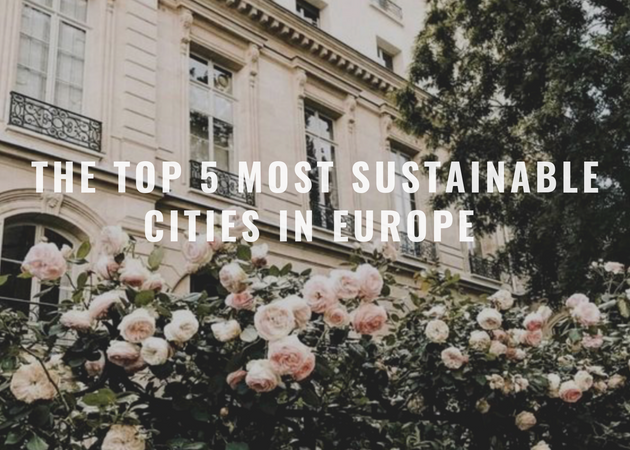 The Top 5 Most Sustainable Cities in Europe