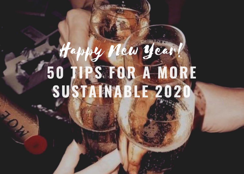 Tips For a More Sustainable 2020