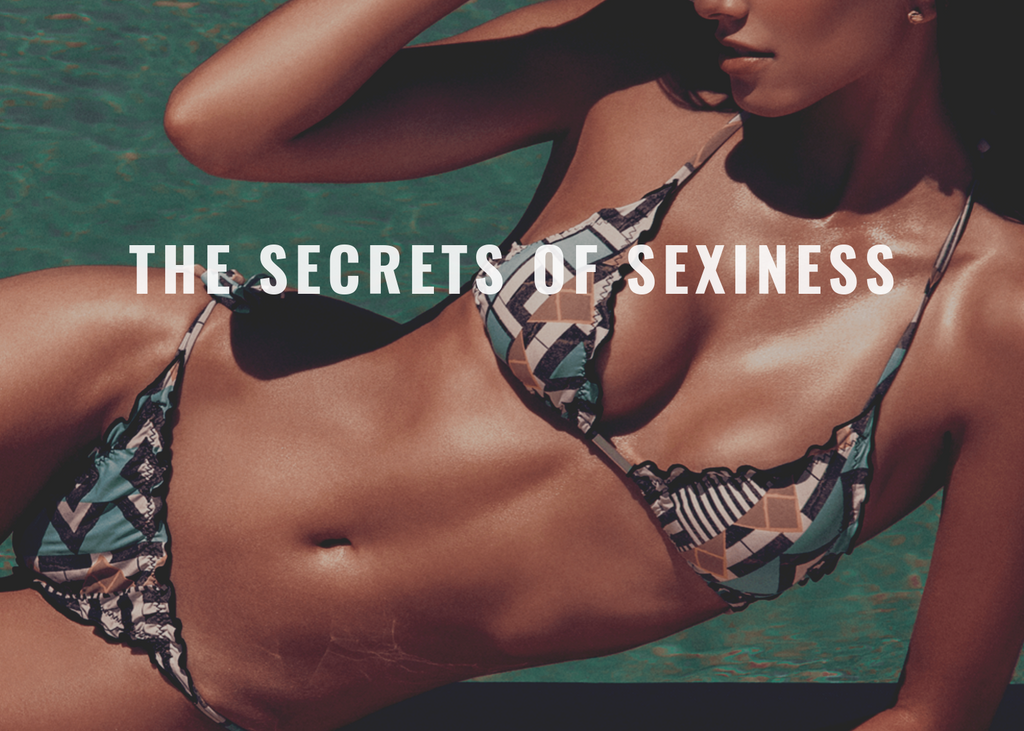 The Secrets of Sexiness