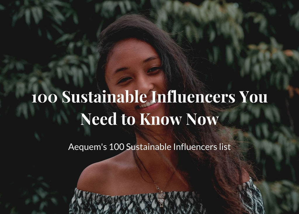 Aequem's 100+ Sustainable Influencers List