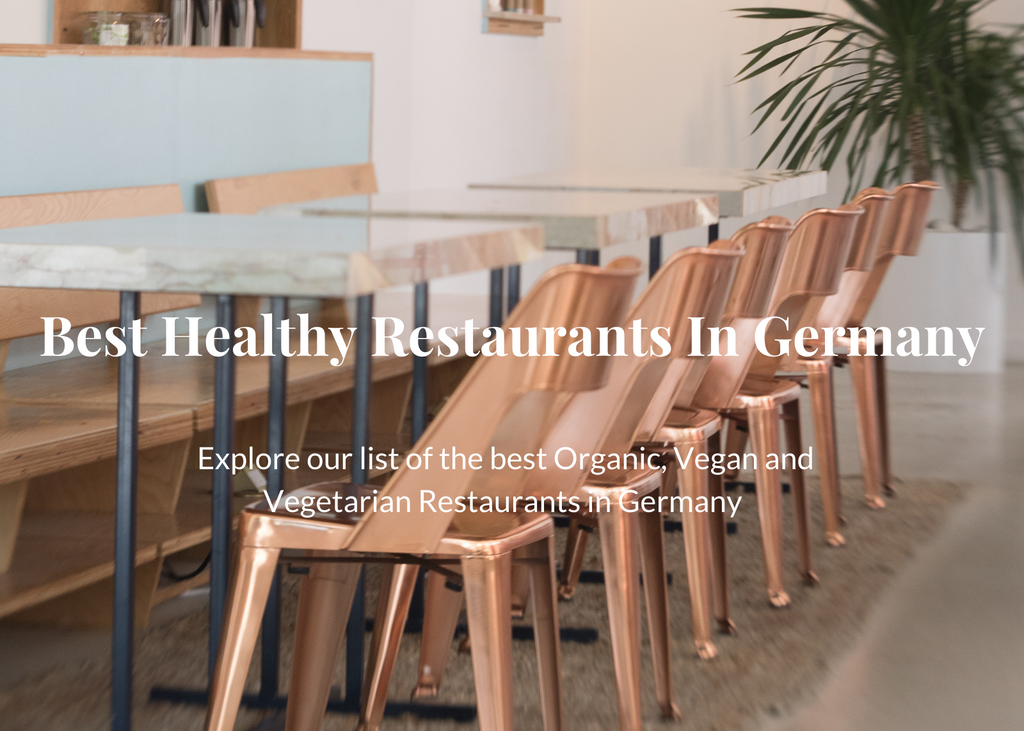 The Best Organic, Vegan and Vegetarian Restaurants in Germany