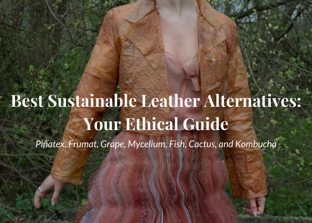 Best Sustainable Leather Alternatives Aequem.com