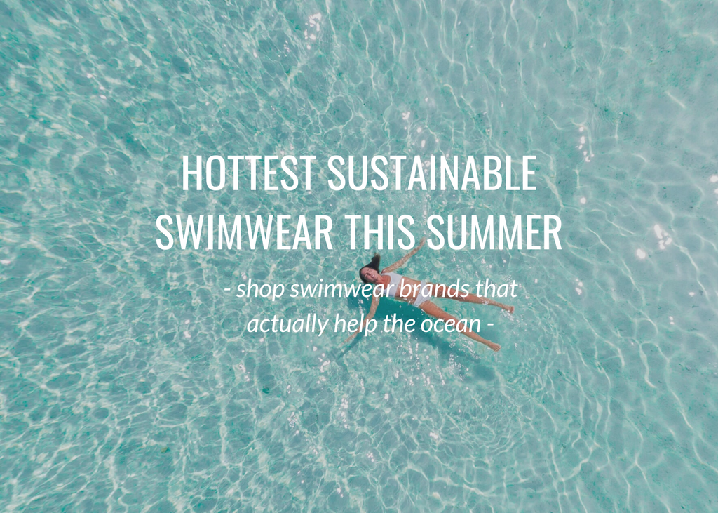 Hottest sustainable swimwear this summer