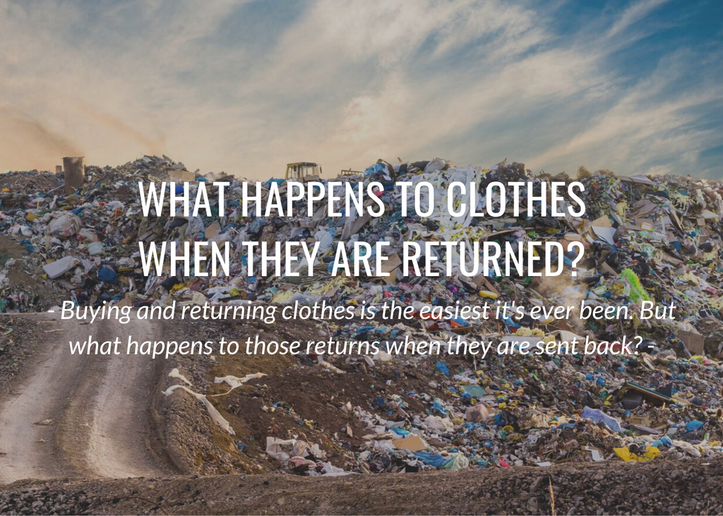 What happens to clothes when they are returned?
