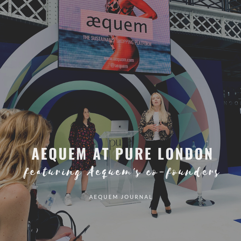 Aequem Sustainable Fashion Platform Talk at Pure - UK largest's fashion trade show