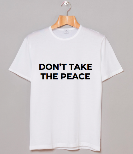 Aequem.com Shop Women's Ethical Fashion & Women's Sustainable Fashion Organic Cotton Don't Take the Peace Unisex T-shirt in White-Tops-WeAreNativ (UK)