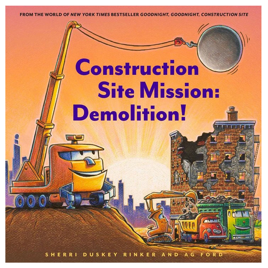 Construction Site Mission: Demolition!-Chronicle Books-Joanna's Cuties