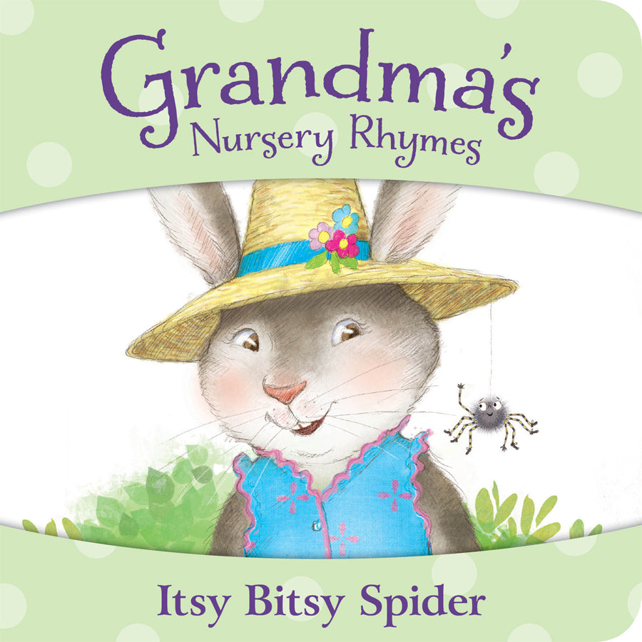 Grandma's Nursery Rhymes - Itsy Bitsy Spider Board Book