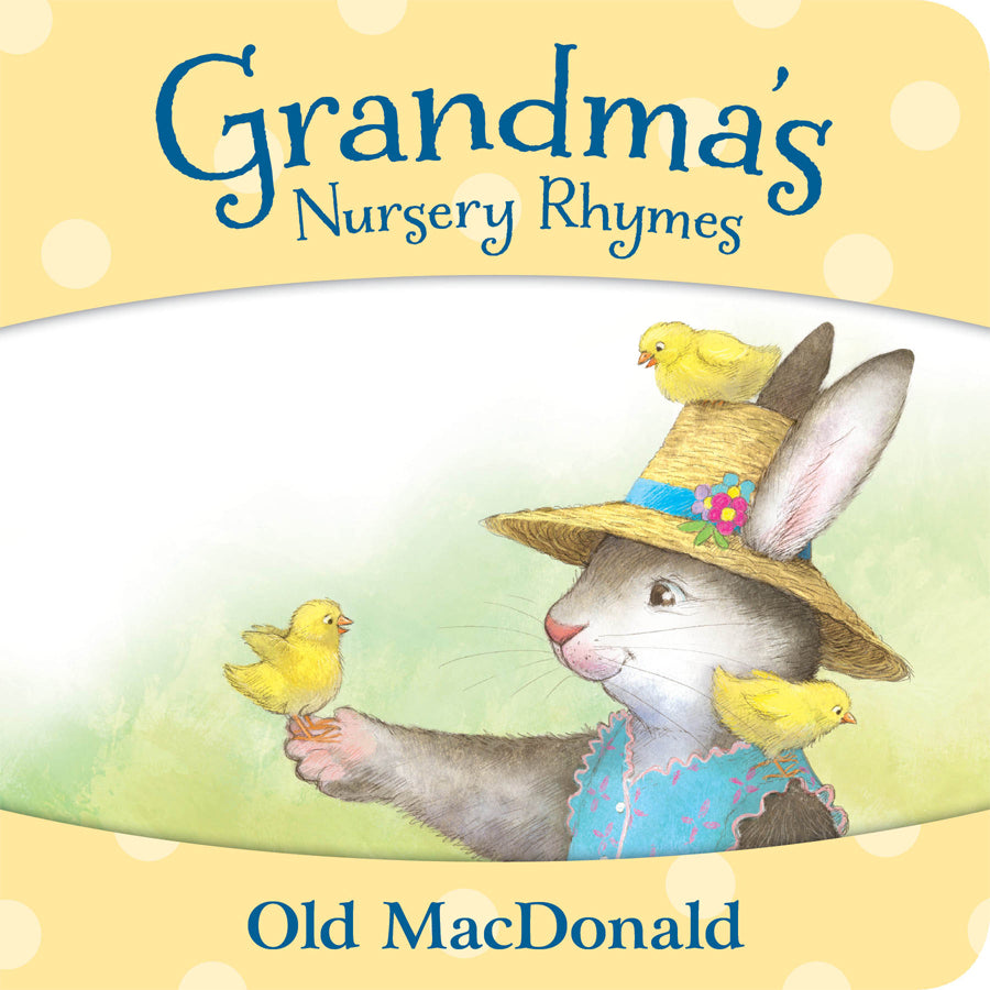 Grandma's Nursery Rhymes - Old MacDonald Board Book