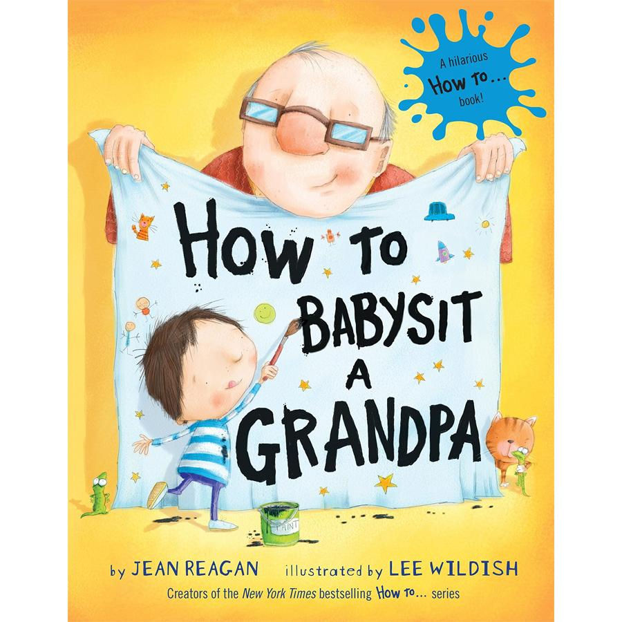 How to Babysit a Grandpa - Penquin Random House - joannas-cuties