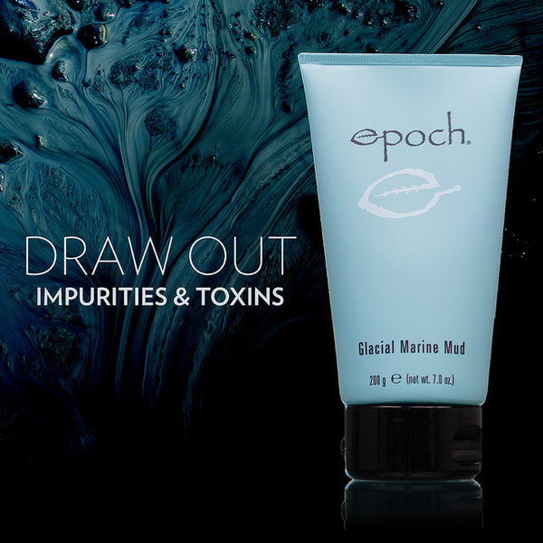 Epoch® Glacial Marine Mud® - for fresh, renewed and healthy-looking skin