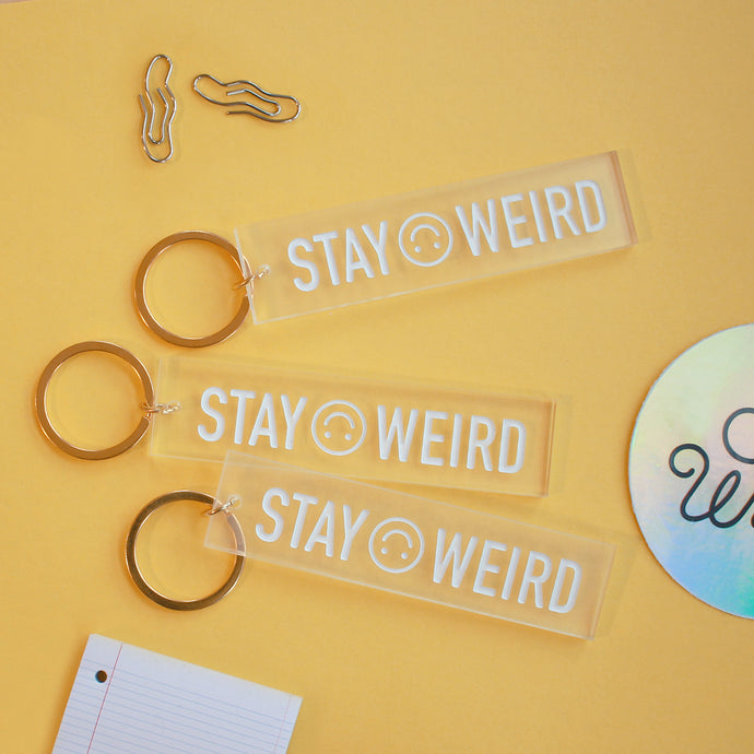 Stay Weird - Keychain