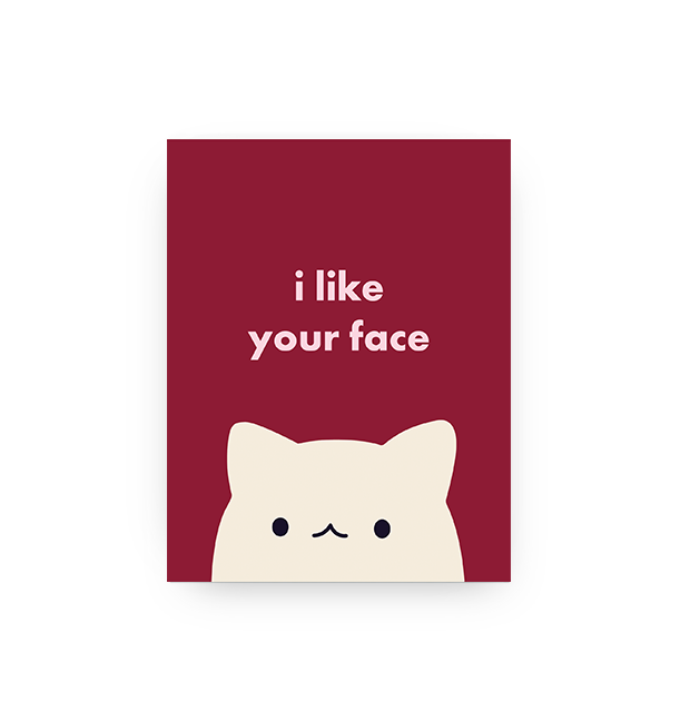 Cute Face - Card