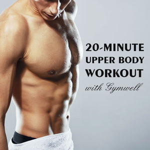 GYMWELL 4-CIRCUIT UPPER BODY WORKOUT (Back, Chest & Shoulder )