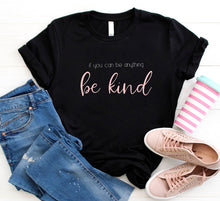 Load image into Gallery viewer, Be Kind T-shirt