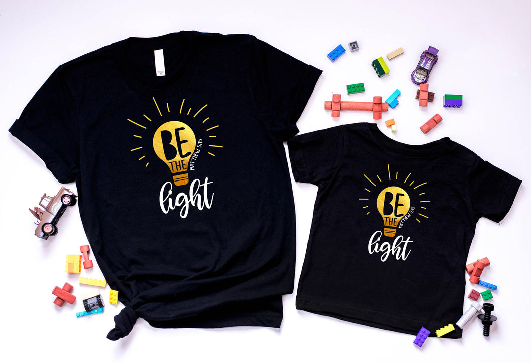 Be the light Matching tees