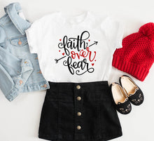 Load image into Gallery viewer, Faith over Fear Toddler T-Shirt