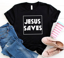 Load image into Gallery viewer, Jesus Saves T-shirt