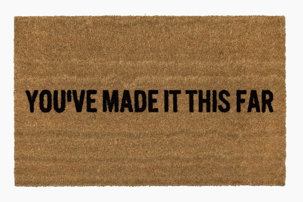 You've Made it This Far Doormat - Dashing Trappings