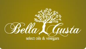 Bella Gusta Select Oils and Vinegars