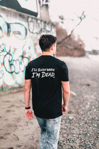 "WM - ""I'll Sleep When I'm Dead"" Tee"