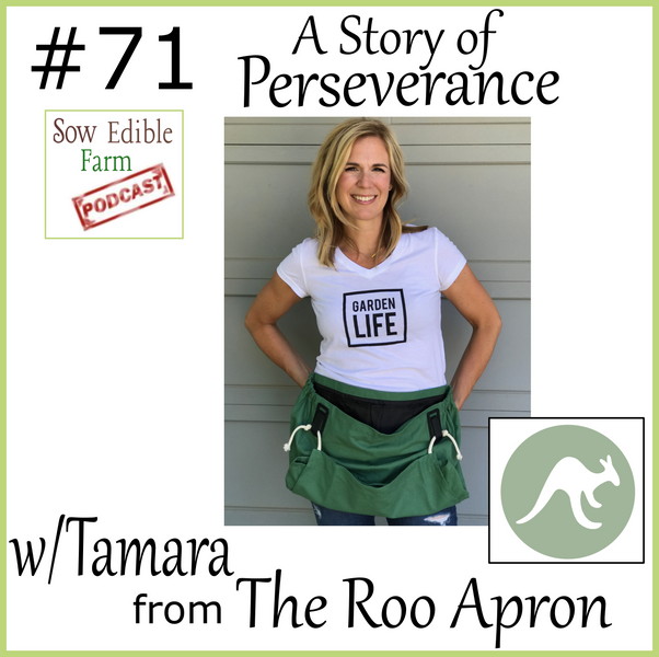 SEpp 071; A Story of Perseverance with Tamara from the Roo Apron