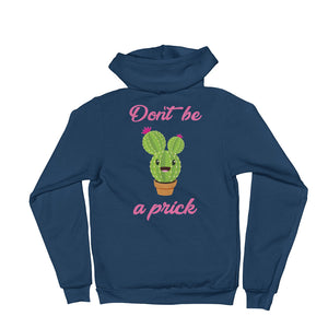 Don't Be A Prick Hoodie