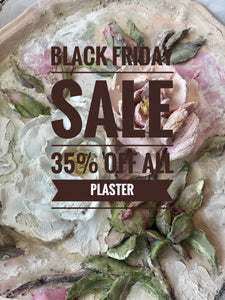 BLACK FRIDAY SALE! 35% Off All Plaster, Mats, and Wood Plaques