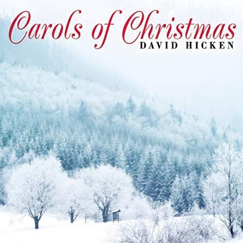 Carols Of Christmas MP3 Album by David Hicken