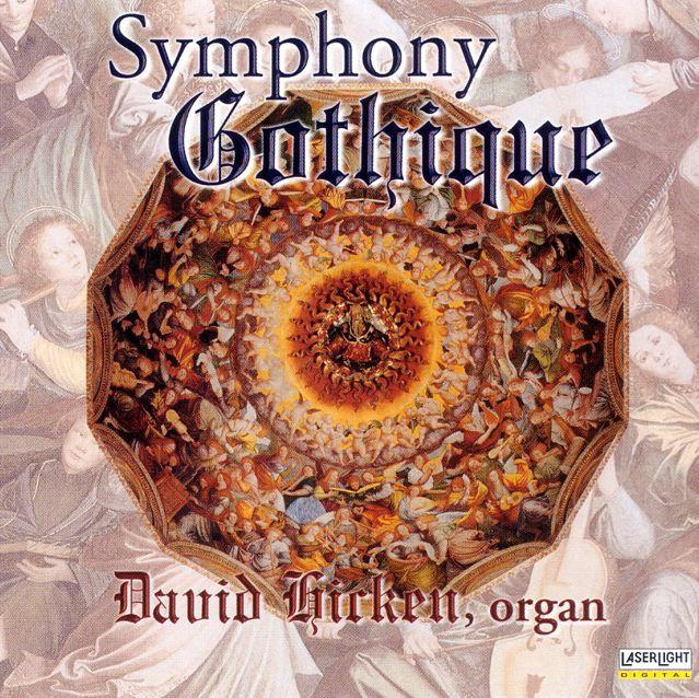 Symphony Gothique Organ Album by David Hicken
