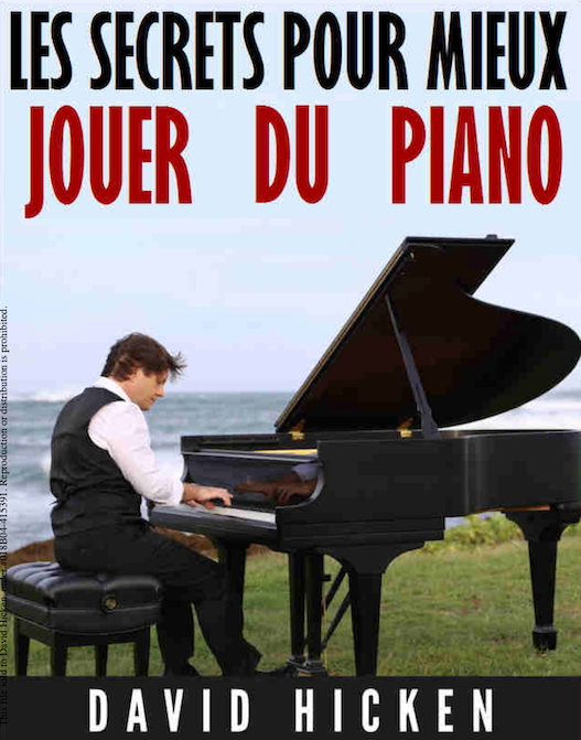 Secrets To Better Piano Playing Book French Edition by David Hicken