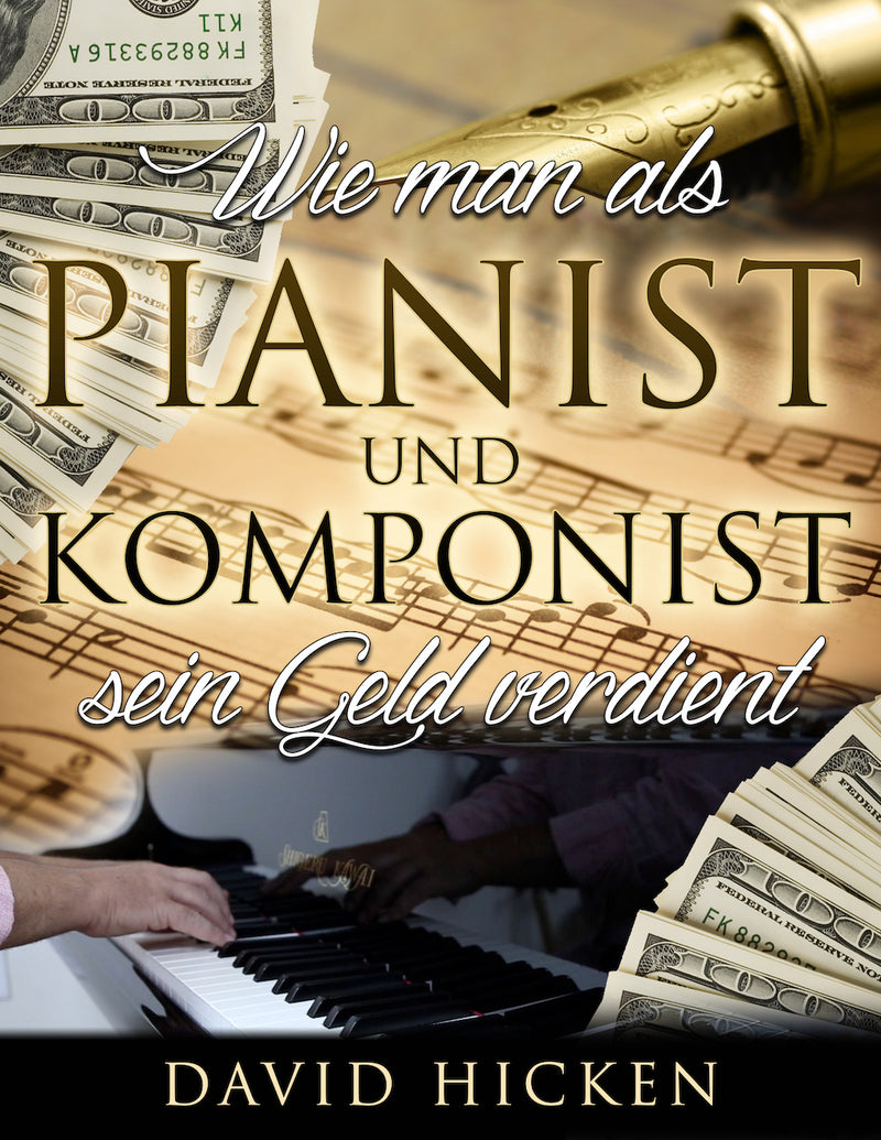 How To Make A Living As A Pianist And Composer Book German Edition by David Hicken